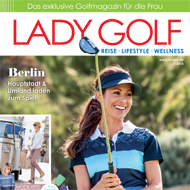 Lady Golf (DE), Ausgabe 02/2016, Medienspiegel Caligari Golf AG